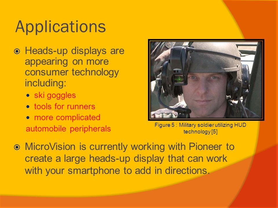 Figure 5 : Military soldier utilizing HUD technology [5]